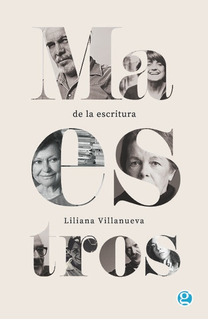 Maestros De La Escritura, Liliana Villanueva, Godot