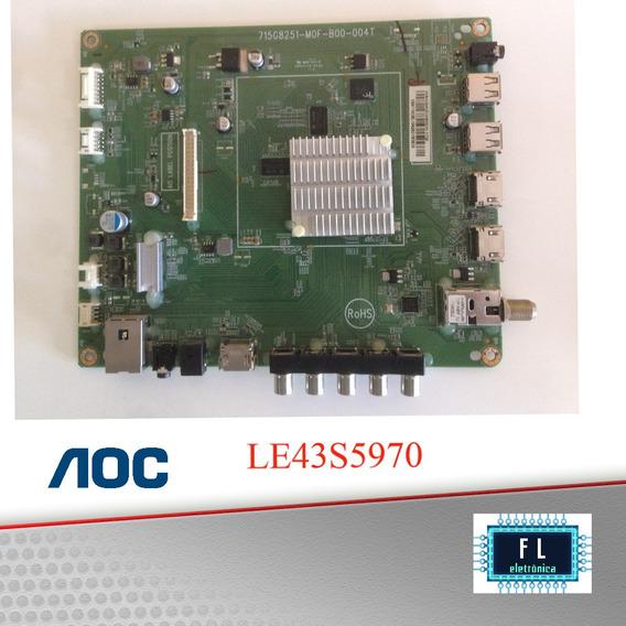 Placa Principal Tv Aoc Le43s5970; 715g8251-mof-b00-004t