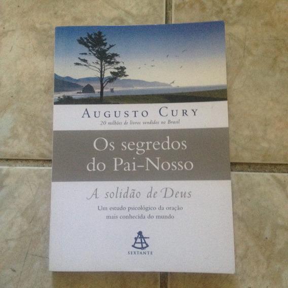 Livro Os Segredos Do Pai-nosso - Augusto Cury C2