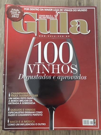 Revista Culinária Gula 100 Vinhos Degustados Aprovados 2012