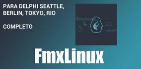 Fmxlinux Completo Do Delphi Seattle Ao Rio 10.3.1