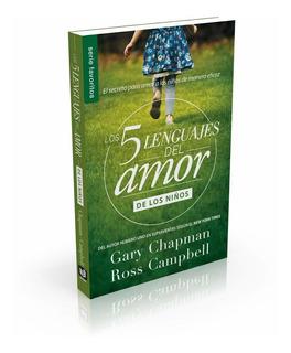 Libro Los 5 Lenguajes Del Amor De Los Niños - Gary Chapman