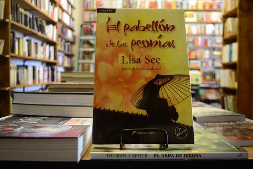 El Pabellón De Las Peonías. Lisa See.