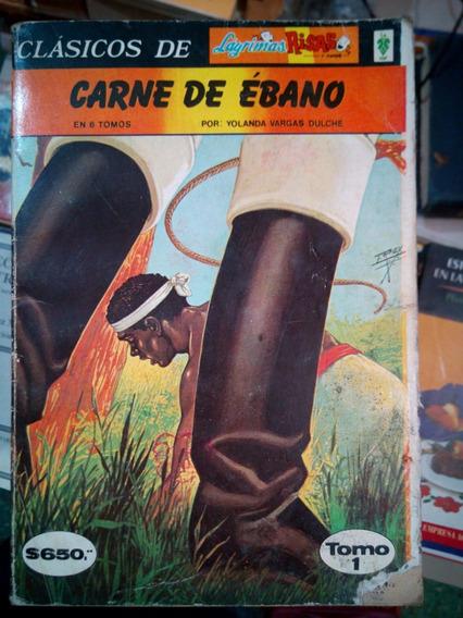 C6 Clasicos Lagrimas Risas Carne De Ebano T 1245 Y 6, Vargas