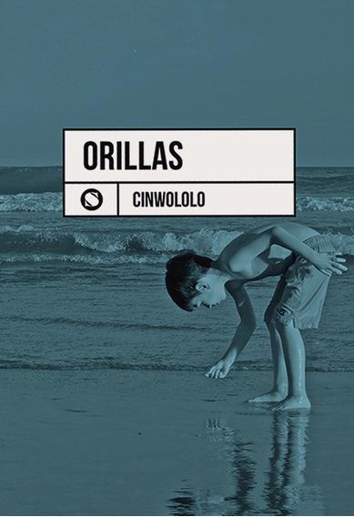 Orillas - Poesías De Cinwololo - Sudestada
