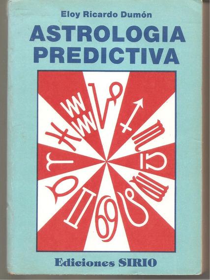 Astrologia Predictiva - Em Espanhol - Dumón, Eloy Ricardo