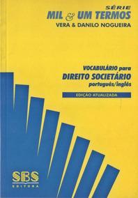 Vocabulário Para Direito Societário - Português/inglês -