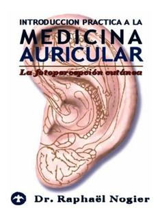 Introducción A La Medicina Auricular, Nogier, Pax Nuevo
