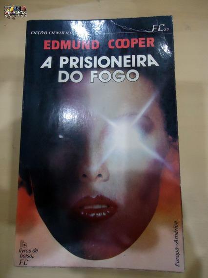 A Prisioneira Do Fogo Edmund Cooper Ficção Científica Ótimo