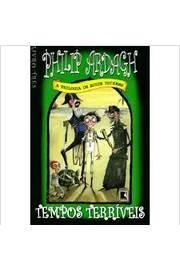 Tempos Terríveis Livro Três A Trilogia Philip Ardagh