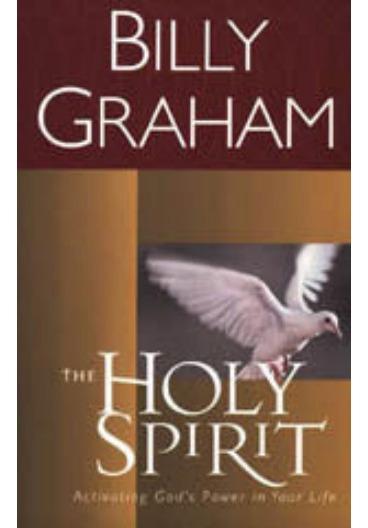 Billy Graham O Espírito Santo