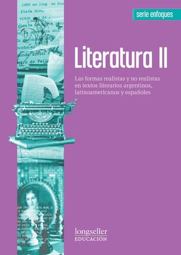 Literatura 2 : Enfoques - Longseller