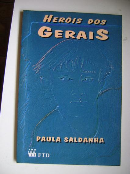 Heróis Dos Gerais Paula Saldanha