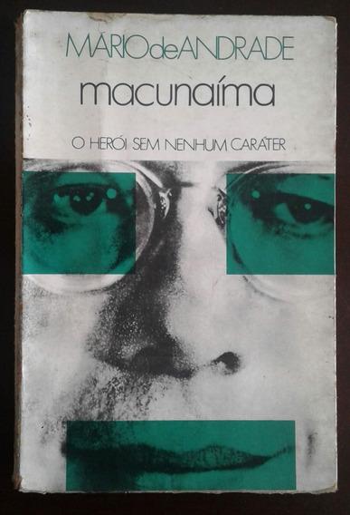 Livro Macunaíma - O Herói Sem Nenhum Caráter - Ed 11 - 1976
