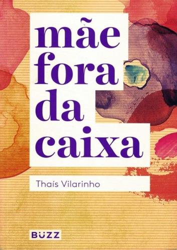 Imagem 1 de 1 de Mae Fora Da Caixa