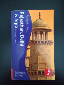 Guia India - Rajasthan, Delhi & Agra Victoria Mcculloch