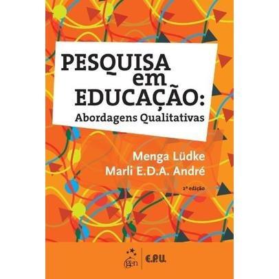 Pesquisa Em Educacão - Abordagens Qualitativas - 2ª Ed. 20