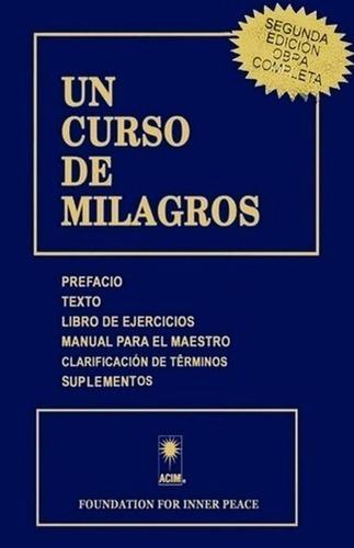Un Curso De Milagros - Libro Completo Original Termosellado