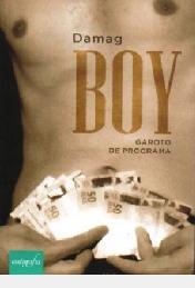 Boy: Garoto De Programa Damag