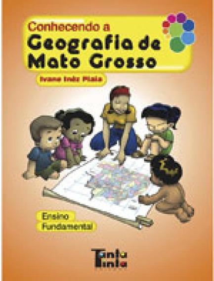 Conhecendo A Geografia De Mato Grosso