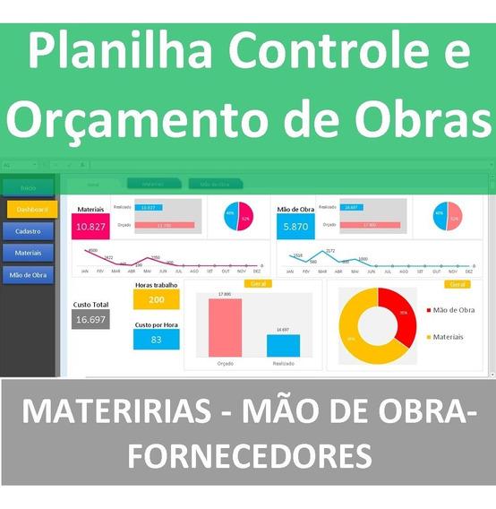 Planilha Orçamento E Controle De Obras - Atualizada 2019