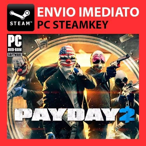 Payday 2 - Steam Key Pc Original