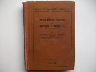Curso De Prosodia Y Ortografía - Enrique Díaz De Guijarro