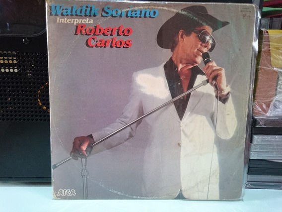 Lp Waldik Soriano Interpreta Roberto Carlos Frete Gratis