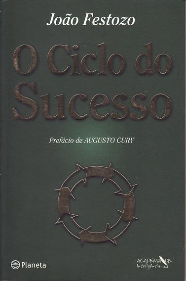 Livro Ciclo Do Sucesso, O Festozo, João