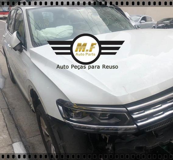 Sucata Volkswagen Tiguan 2018 1.4 Motor Cambio Porta Farol