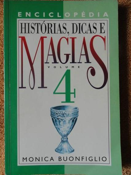 Histórias, Dicas E Magias Vol. 4 Monica Buonfiglio Esotérico