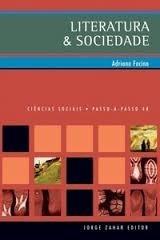 Literatura & Sociedade - Adriana Facina - Novo!