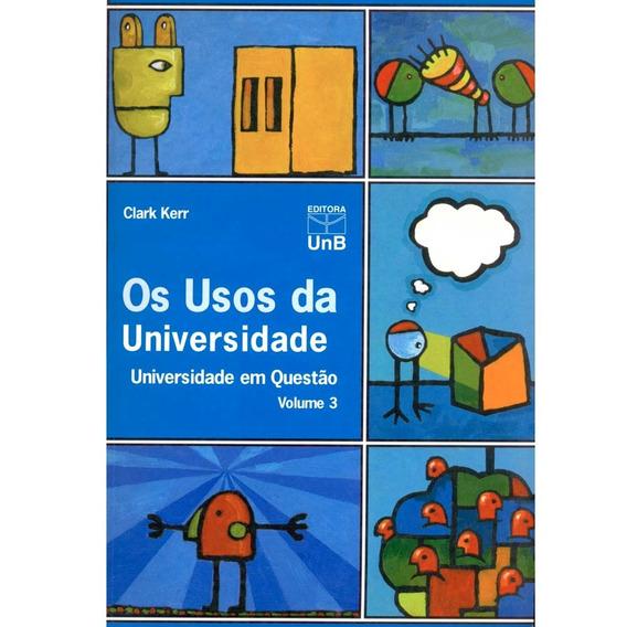 Livro Os Usos Da Universidade