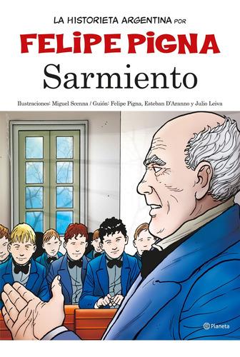 Imagen 1 de 1 de Historieta Argentina - Sarmiento Felipe Pigna Planeta