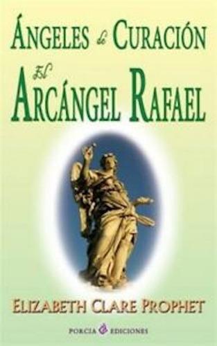Imagen 1 de 1 de Angeles De Curación El Arcángel Rafael