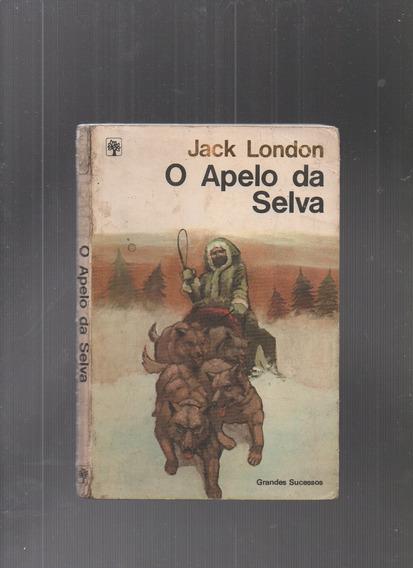 Livro O Apelo Da Selva - Jack London