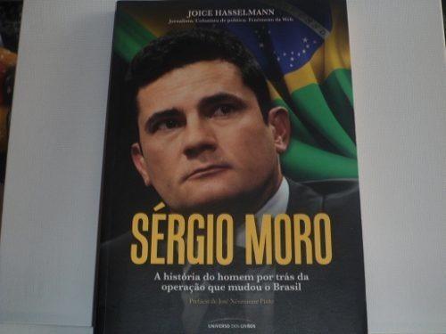 Sérgio Moro Por Joice Hasselmann Livro Usado