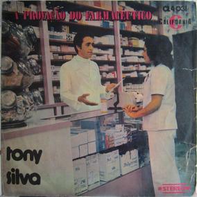 Lp Tony Silva A Provação Do Farmaceutico