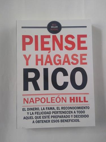 Piensa Y Hagase Rico. Napoleón Hill. Libro Físico