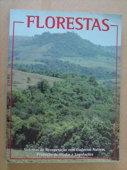 Livro Florestas Sistemas De Recuperaçao Com Essencias Nativa