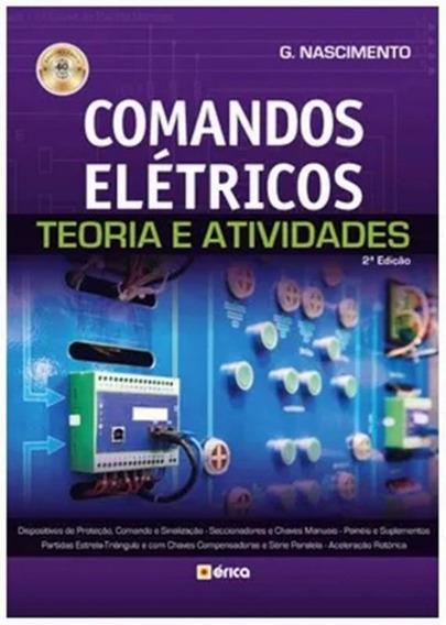 Comandos Eletricos - Teoria E Atividades - 2ª Ed