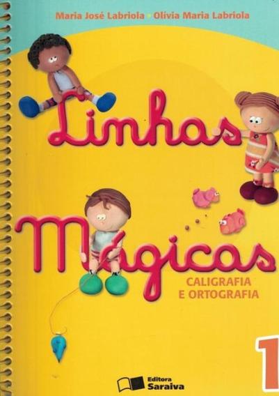 Linhas Magicas - Caligrafia E Ortografia 1 - 6ª Edicao
