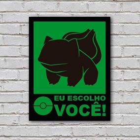 Placa De Parede Decorativa Bulbassauro Eu Escolho Você Shopb