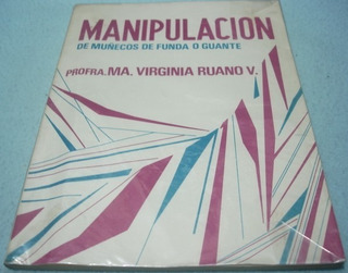 Manipulación De Muñecos De Funda O Guante Ruano Libro Titere