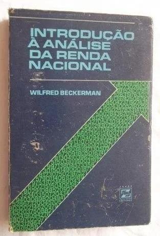 Introdução A Análise Da Renda Nacional Wilfred Beckerman