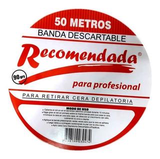 Bandas Depilatorias Descartables Recomendada X 50 Mts