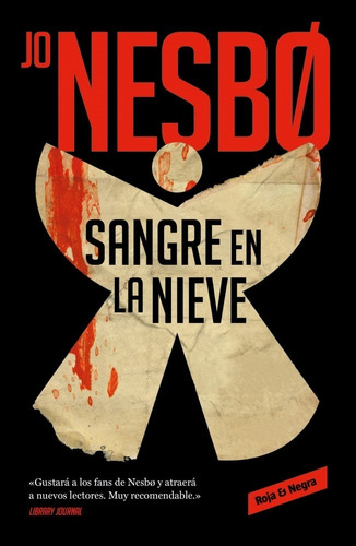 Sangre En La Nieve. Jo Nesbo. Random House