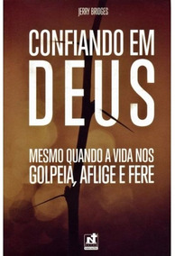 Confiando Em Deus - Jerry Bridges - Nutra