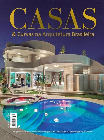 Revista Casas & Curvas Arquitetura Ed. 02 - Aquiles Kilaris
