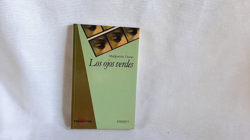Los Ojos Verdes Marguerite Duras Paradigma